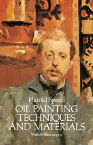 A photo of the book cover for Oil Painting Techniques and Materials by Harold Speed