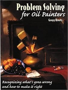 A photo of the book cover for Problem Solving for Oil Painters by Gregg Kreutz